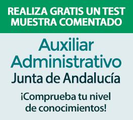 Realiza GRATIS un test muestra comentado de Auxiliar Administrativo de la Junta de Andalucía