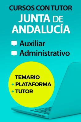 Curso con Tutor - Auxiliar y Administrativo de la Junta de Andalucía